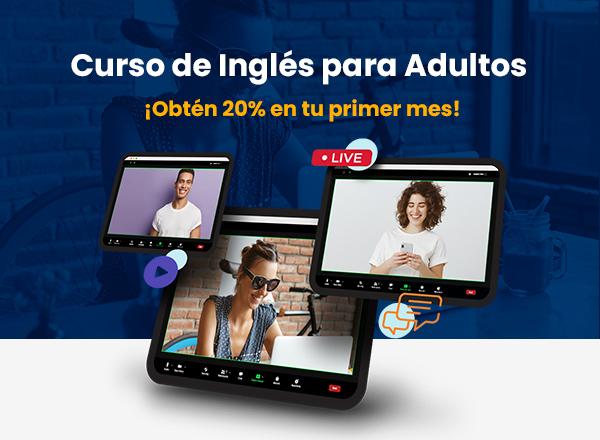 Inglés para Adultos con 20% de Descuento
