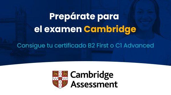 Prepárate para Cambridge